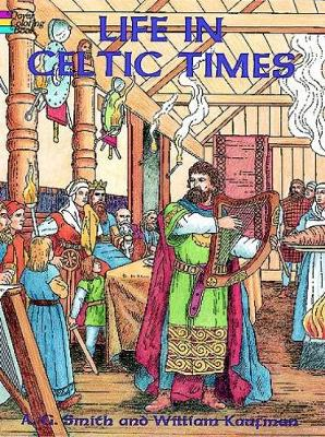 Life in Celtic Times - Dover History Coloring Book (Paperback)