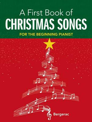 My First Book of Christmas Songs: 20 Favourite Songs in Easy Piano Arrangments (Paperback)