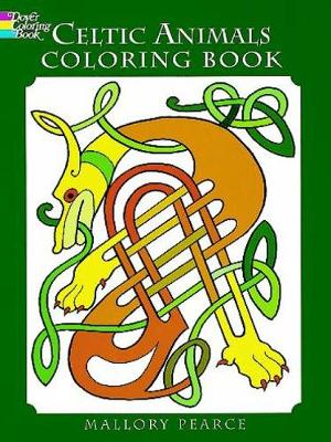 Celtic Animals Colouring Book - Dover Coloring Books (Paperback)