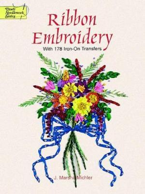 Ribbon Embroidery Transfers - Dover Iron-on Transfer Patterns (Paperback)