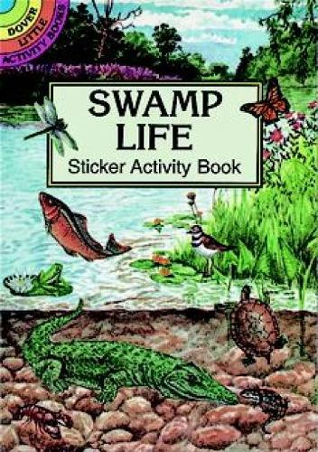 Swamp Life Sticker Activity Book - Dover Little Activity Books (Paperback)