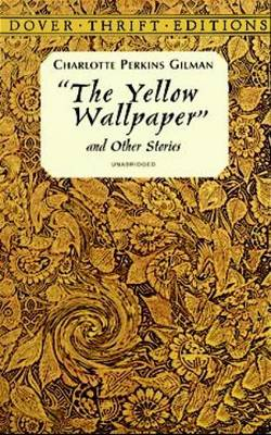 The Yellow Wallpaper - Dover Thrift Editions (Paperback)