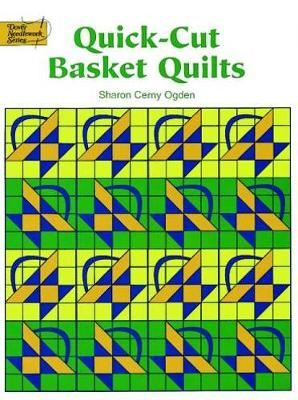 Quick-Cut Basket Quilts - Dover Quilting (Paperback)