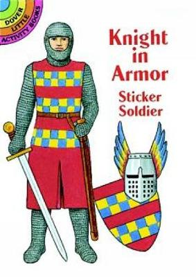 Knight in Armor Sticker Book - Dover Little Activity Books Paper Dolls (Paperback)