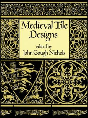 Medieval Tile Design - Dover Pictorial Archive (Paperback)