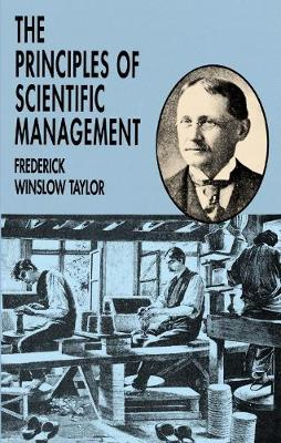 The Principles of Scientific Management (Paperback)