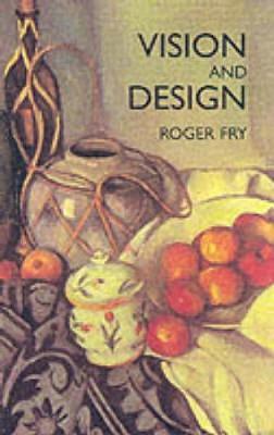 Vision and Design - Dover Fine Art, History of Art (Paperback)