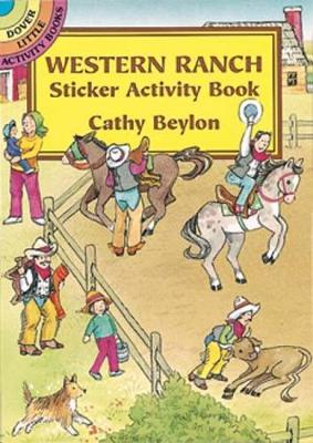 Western Ranch Sticker Activity Book - Dover Little Activity Books (Paperback)