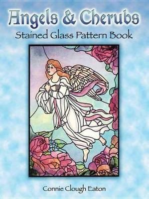 Angels and Cherubs Stained Glass Pattern Book - Dover Stained Glass Instruction (Paperback)