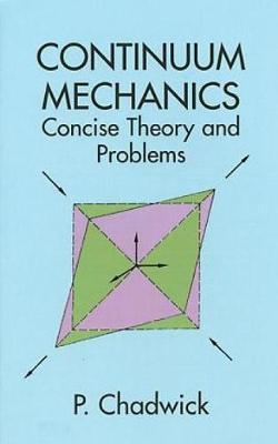 Continuum Mechanics - Dover Books on Physics (Paperback)
