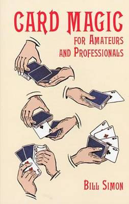Card Magic for Amateurs and Professionals (Paperback)