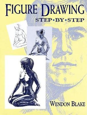 Figure Drawing Step-by-Step - Dover Art Instruction (Paperback)