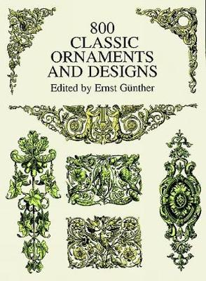 800 Classic Ornaments and Designs - Dover Pictorial Archive (Paperback)