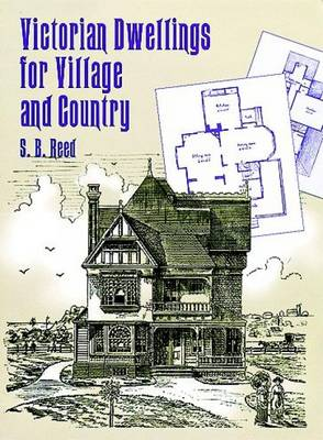 Victorian Dwellings for Village and Country (Paperback)