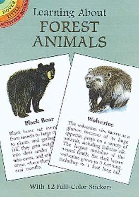 Learning About Forest Animals - Dover Little Activity Books (Paperback)