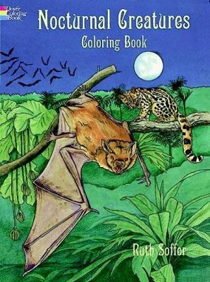 Nocturnal Creatures Col Bk - Dover Nature Coloring Book (Hardback)