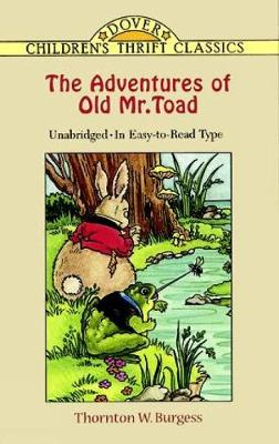The Adventures of Old Mr. Toad - Dover Children's Thrift Classics (Paperback)