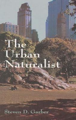 The Urban Naturalist (Paperback)