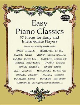 Easy Piano Classics: 97 Pieces For Early And Intermediate Players (Paperback)