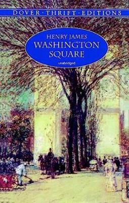Washington Square - Thrift Editions (Paperback)