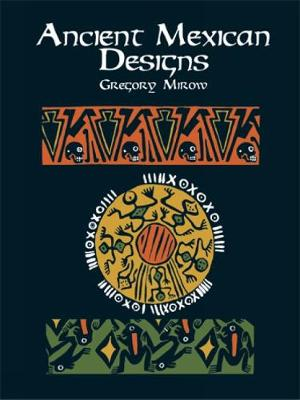 Ancient Mexican Designs - Dover Pictorial Archive (Paperback)