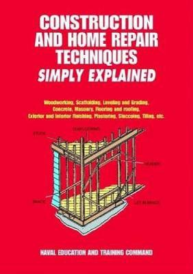 Construction and Home Repair Techniques Simply Explained (Paperback)