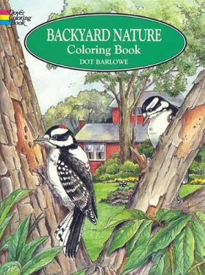 Backyard Nature Colouring Book - Dover Nature Coloring Book (Hardback)