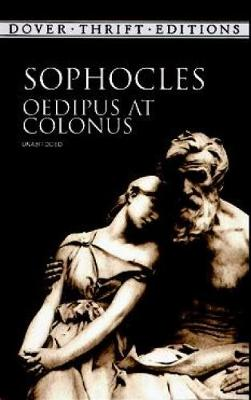 Oedipus at Colonus - Dover Thrift Editions (Paperback)