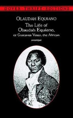 The Life of Olaudah Equiano: Or Gustavus Vassa, the African - Dover Thrift Editions (Paperback)