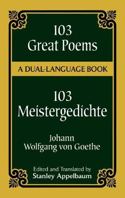 103 Great Poems - Dover Dual Language German (Paperback)