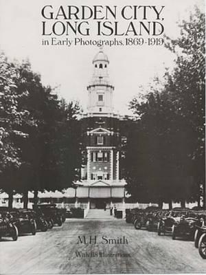 Garden City in Early Photographs (Hardback)