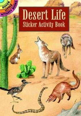 Desert Life Sticker Activity Book - Dover Little Activity Books Stickers (Paperback)