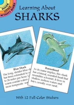 Learning about Sharks - Dover Little Activity Books (Paperback)