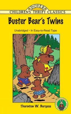 Buster Bear's Twins - Dover Children's Thrift Classics (Paperback)