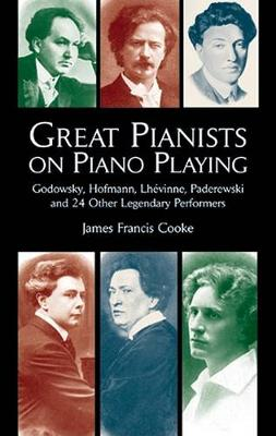 Great Pianists on Piano Playing (Paperback)
