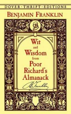 Wit and Wisdom from Poor Richard's Almanack - Dover Thrift Editions (Paperback)