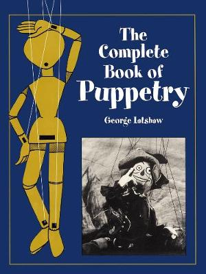The Complete Book of Puppetry (Paperback)