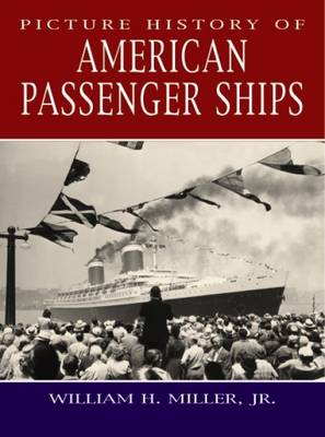Picture History of American Passenger Ships - Dover Maritime (Hardback)