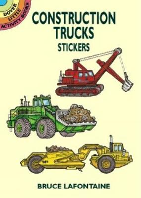 Construction Trucks Stickers - Dover Little Activity Books Stickers (Paperback)