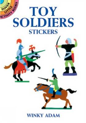 Toy Soldiers Stickers - Dover Little Activity Books Stickers (Paperback)