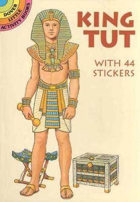 King Tut - Dover Little Activity Books Paper Dolls (Paperback)
