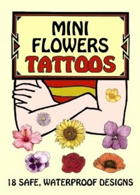 Mini Flowers Tattoos - Dover Tattoos (Paperback)