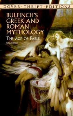 Bulfinch's Greek and Roman Mythology - Dover Thrift Editions (Paperback)