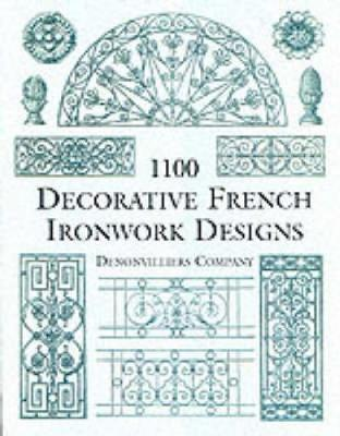 1100 Decorative French Ironwork Designs - Dover Pictorial Archive (Paperback)