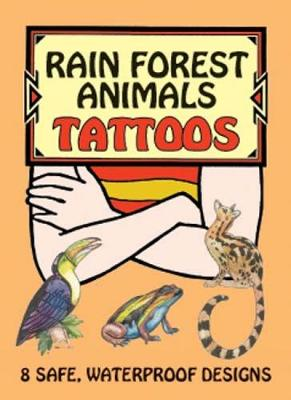 Rain Forest Animals Tattoos - Dover Tattoos (Paperback)