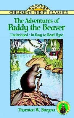 The Adventures of Paddy the Beaver - Dover Children's Thrift Classics (Paperback)