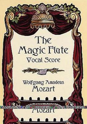Mozart: The Magic Flute Vocal Score (Paperback)