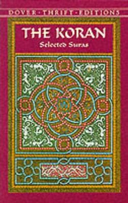 The Koran: Selected Suras - Dover Thrift Editions (Paperback)