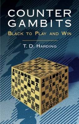 Counter Gambits: Black to Play and Win - Dover Chess (Paperback)