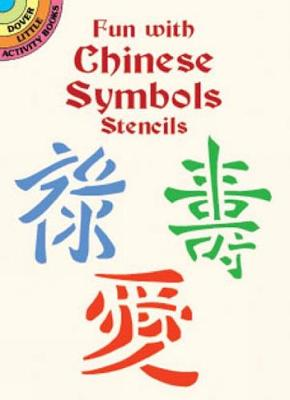 Fun with Chinese Symbols Stencils - Dover Stencils (Paperback)